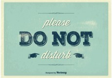 Free vector Vintage Do Not Disturb Poster #23583